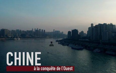 Chine : À la conquête de l'Ouest