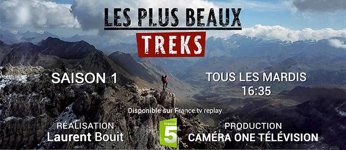 LES PLUS BEAUX TREKS sur France 5 en Aout et Septembre 2018